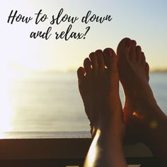 My 10 tips to relax when I'm stressed #stress #relaxing