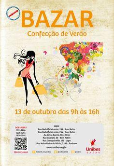 Bazar Confecção de Verão Cliente: Unibes Impresso + Banner + Digital Agosto de 2013