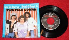 "TWO MAN SOUND - Brazil O Brazil + Que Tal America - Vinyl 7"" Single - Hansa"