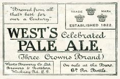 From London in 1924 an advertisements for West's Celebrated Pale Ale.