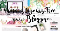 Layouts free para blogger || Free templates for blogger. . . #layoutfree #templatefree #freebies #tipsforblogs #blogger