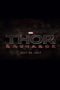 THOR: RAGNOROK  (2017)     Movie Thor: Ragnarok   Release Date July 28, 2017   Genre: Action, Adventure, Fantasy   Cast: Chris Hemsworth, Jaimie Alexander, Tom Hiddleston, Mark Ruffalo   Director: Taika Waititi