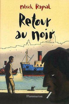 RETOUR AU NOIR LOUSTAL
