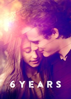 "Check out ""6 Years"" on Netflix"