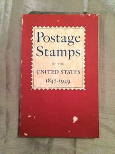 Vintage Book - Postage Stamps of the United States, 1847-1949. Issued by the Post Office Department from July 1, 1847, to June 30, 1949. United States Government Printing Office, Washington: 1949. (1 OF 16 BOOKS JUST PURCHASED @ ANTIQUE SHOP IN  TUCSON AZ FOR $15 TOTAL) MINE IS IN VERY GOOD CONDITION