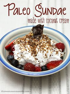 """Paleo """"Sundae"""" - Perfect recipe for doing if you love ice cream! There's not supposed to be dessert on but if it's between this and actually going to the store to get ice cream, I'd much rather eat this! Paleo Dessert, Paleo Fruit, Healthy Desserts, Dessert Recipes, Fruit Dessert, Paleo Recipes, Real Food Recipes, Cooking Recipes, Yummy Food"""