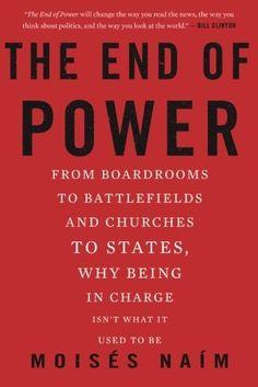 'The End of Power' by Moisés Naím