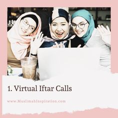 Virtual Iftar Calls with Family and Friends