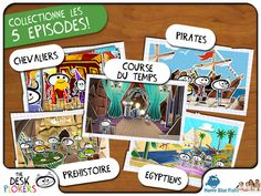 Les Deskplorers (Happy Blue Fish developers): fun, interactive method to learn about history; available in French and in English; other episodes will follow; ages 7-11 (Delphine recommends)