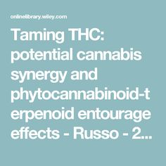 Taming THC: potential cannabis synergy and phytocannabinoid-terpenoid entourage effects - Russo - 2011 - British Journal of Pharmacology - Wiley Online Library