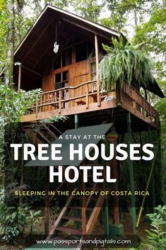 A Stay at the Tree Houses Hotel in Costa Rica #costarica #costaricahotels #lafortuna #arenal #treehouse #hotel #travel #familytravel