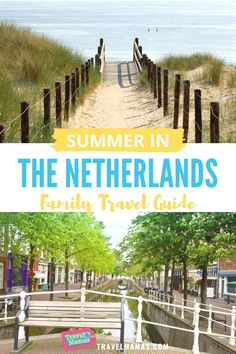 Summer is gorgeous in the Netherlands! Discover all sorts of sunny Dutch things to do in this country with kids in this family travel guide, from theme parks to beaches. #summertravel #familytravel #thenetherlands #europetravel #travelwithkids