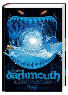 Bücher aus dem Feenbrunnen: Darkmouth - Die Legenden schlagen zurück