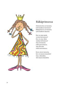 Räkäprinsessa (Jari Tammi: Nakkikirja, Pikku-idis 2013) Learn Finnish, Teaching Literature, Kindergarten Crafts, Early Education, Working With Children, Reading Skills, Teaching English, Pre School, Poems