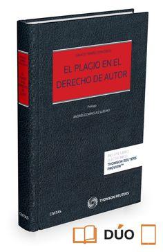 El plagio en el derecho de autor / Ignacio Temiño Ceniceros.    1ª ed    Civitas, 2015