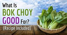 This delicious Oriental baby bok choy recipe is teeming with nutrients that can kick your health up a notch.  http://articles.mercola.com/sites/articles/archive/2014/12/14/baby-bok-choy-recipe.aspx