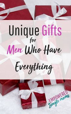 Are You Looking For A Christmas Or Birthday Gift Men Who Have Everything Whether
