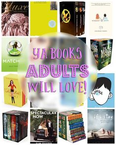 Young Adult books that adults will LOVE! The best list!! So many good books. YA isn't just for kids.