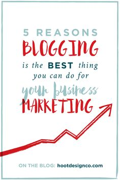 Seriously, blogging is the BEST thing you can do for your business marketing. Seems weird coming from graphic designers, right? Here's why.   Hoot Design Co.
