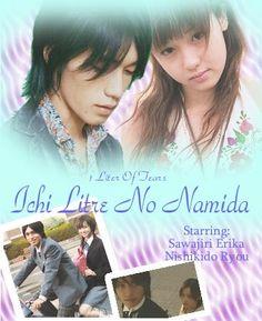 Ichi Litre No Namida (1 litre of tears)