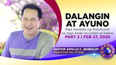 'Dalangin at Ayuno - Part by Pastor Apollo C. Son Love, Son Of God, Faith In God, Apollo, Spirituality, Lord, Songs, Memes, Places