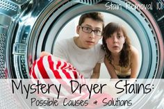 Have you ever noticed those maddening mystery stains when you take clothes out of the dryer that look greasy or oily? Here's tips for what could be happening.