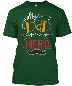 Daddy Hero!  Deep Forest T-Shirt Front