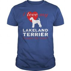 I love my Lakeland Terrier  T-Shirts T-Shirts, Hoodies ==►► Click Shopping NOW!