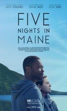 مشاهدة وتحميل فيلم الدراما المثير Five Nights in Maine 2015 مترجم اون لاين