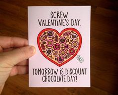Screw Valentine's Day, Tomorrow is Discount Chocolate Day Anti Valentines Day Card with Envelope blank inside Hate Valentines Day, Valentines For Singles, Funny Valentines Day Quotes, Valentine Day Cards, Valentine Ideas, Valentine Gifts, Singles Awareness Day, Chocolate Day, Card Sentiments