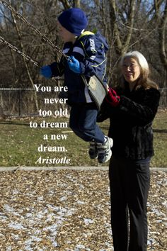 """""""You are never too old . . . to dream a new dream.""""  -- Aristotle – Image of glad renewal found in grandchildren taken by Dr. Joseph T. McGinn – Lines on learning from ancient to modern sources, from scientists, educators, national leaders, and poets, including Stephen King, Joseph Campbell, Einstein, and Shel Silverstein focus on how knowledge opens up the human journey.  See quotes at http://www.examiner.com/article/fifty-quotations-inspire-education-and-learning?cid=rss"""