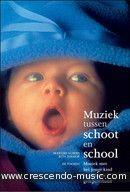Muziek tussen schoot en school (Boek). Albers, Marijke; Rikhof, Rita