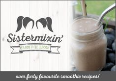 Community Smoothie E-Recipe Book - Sistermixin' Smoothie Recipes, Cart, Mason Jars, This Book, Bring It On, Gluten Free, Favorite Recipes, Store, Tableware