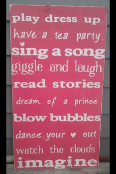 Another must do sign for my princesses room!