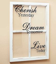 Wall Art Hanging Window Pane Sentiment NEW Become inspired by this Window Pane Sentiment Wall Art. The creative design brings a touch of the outdoors in, while the wonderful message displays what is c pane ideas fall wall decor Wooden Windows, Vintage Windows, Old Windows, Reclaimed Windows, Antique Windows, Recycled Windows, Vinyl Windows, Window Pane Frame, Window Art