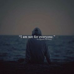 I am not for everyone. via (http://ift.tt/2m6sFaF)