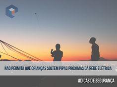 #DicasDeSegurança ao soltar pipas.