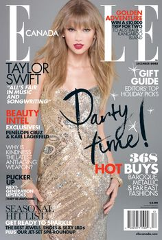 December 2012 - Taylor Swift    Check out our interview with the country-songstress: http://ellecan.ca/QxirLb