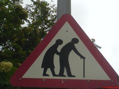 For those who spend a lot of times on the road, watch out for these strange and funny road signs. This signs can make you share a smile or get you in a serious Life Insurance Comparison, Funny Old People, Funny Road Signs, Respect Your Elders, Grow Old With Me, Growing Old Together, The Rest Of Us, You Are Amazing, Old Soul