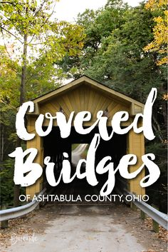 Covered bridges of Ashtabula County, Ohio, USA | Duende by Madam ZoZo - travel through a designer's lens