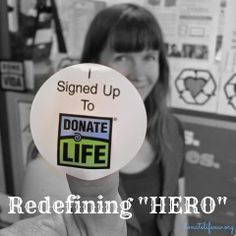 """Donate Life Organ and Tissue Donation Blog℠: Donate Life Northwest is redefining """"HERO"""""""