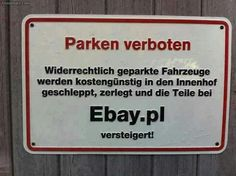 hehehe - Parken verboten! Echt mal kreativ und kostengünstig