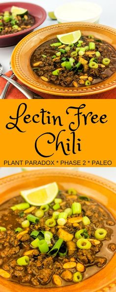 Plant Paradox Phase 2 compliant chili with no nightshades and no legumes. The best ever lectin-free chili that does not sacrifice taste, texture, or rich flavor.— use finely chopped mushrooms instead of beef Paleo Recipes, Crockpot Recipes, Soup Recipes, Cooking Recipes, Cooking Chili, Paleo Ideas, Cooking Turkey, Lectin Free Foods, Lectin Free Diet