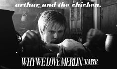 BBC Merlin | Arthur and the chicken.<-- arken? Chickur? I don't know, I ship it.