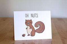 Oh Eichhörnchen Nüsse verspätet Geburtstag. Lustig. Süß. Handgezeichnete Abbildung und Beschriftung. 100 % Recycling-Papier.