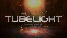 Tubelight Salman Khan upcoming movie Trailer in Full HD- Tubelight 2017