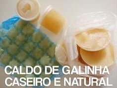 Receitas de Dieta: Caldo de Galinha Caseiro e Natural