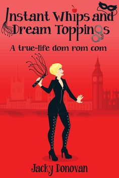 Instant Whips and Dream Toppings Jacky Donovan