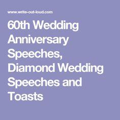 60th Wedding Anniversary Speeches Diamond And Toasts