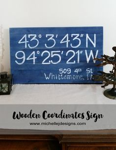 Coordinates Sign - Mark Your Spot! :http://michellejdesigns.com/coordinates-sign-mark-spot/